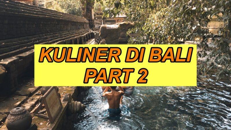 Kuliner Enak di Bali Tahun 2021   Perlu di Coba ! Enak Semua Part 2